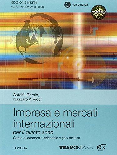 Impresa e mercati internazionali. Per le Scuolesuperiori. Con espansione online: 3