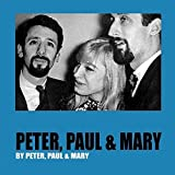 Peter,Paul and Mary