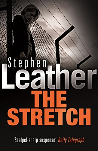 The Stretch (Stephen Leather Thrillers) (English Edition)