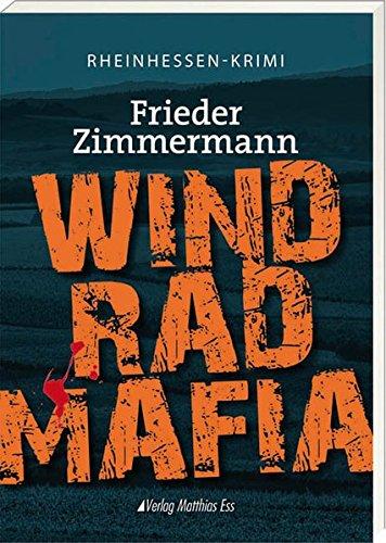 Windradmafia: Rheinhessen-Krimi