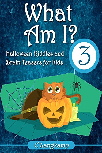 What Am I? Halloween Riddles and Brain Teasers for Kids (English Edition)
