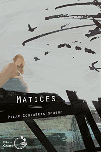 Matices por Pilar Contreras