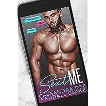 Sext Me:  A Virgin and Ex-Con Romance (English Edition)