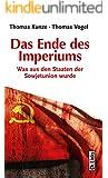 Das Ende des Imperiums: Was aus den Staaten der Sowjetunion wurde