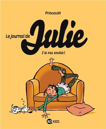 Le journal de Julie T02 J'ai pas envie !
