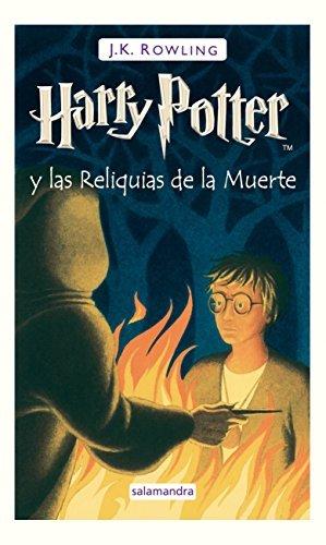 Harry Potter Y Las Reliquias De La Muerte by J. K
