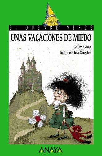 158. Unas vacaciones de miedo (Literatura Infantil (6-11 Años) - El Duende Verde, Band 158) (Historia Monstruos De Halloween)