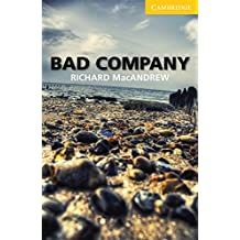 Bad Company: Level 2: Elementary/Lower-Intermediate. Book with Audio-CD-Pack by Richard MacAndrew (1-Apr-2011) Perfect Paperback