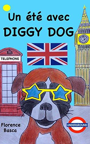 Un été avec Diggy Dog par Florence Basca