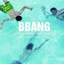 Bbang by Remi Panossian Trio (2013-02-07)