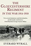The Gloucestershire Regiment in the War 1914-1918