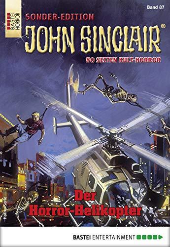 John Sinclair Sonder-Edition 87 - Horror-Serie: Der Horror-Helikopter