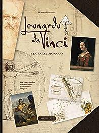 Leonardo da Vinci. El genio visionario par Larousse Editorial