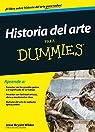 Historia del arte para Dummies par Jesse Bryant Wilder