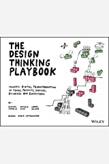 The Design Thinking Playbook: Mindful Digital Transformation of Teams, Products, Services, Businesses and Ecosystems Taschenbuch