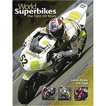 World Superbikes: The First 20 Years (World Superbikes)