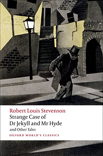 Strange Case of Dr Jekyll and Mr Hyde and Other Tales n/e (Oxford World's Classics)