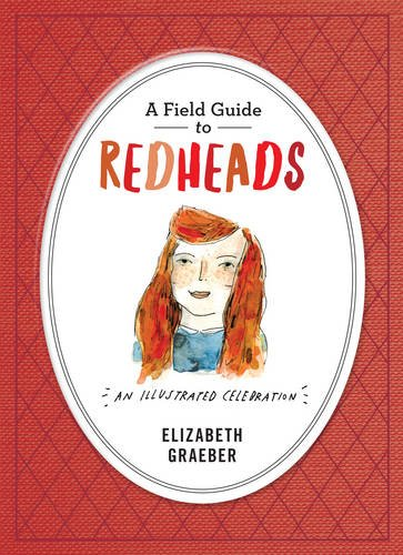 a-field-guide-to-redheads-an-illustrated-celebration
