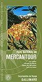 Parc national du Mercantour: Lac d'Allos, gorges de Daluis, vallée des Merveilles, cime du Gélas