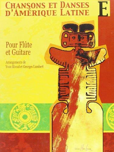 Chansons et danses d'Amérique latine Volume E