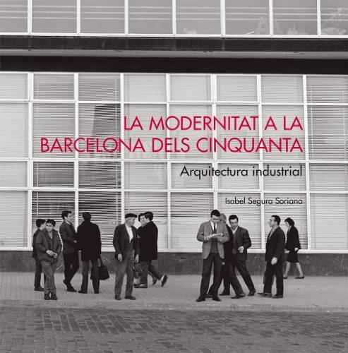 La Modernitat a la Barcelona dels anys cinquanta (Catalan Edition)