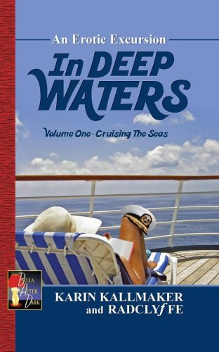 Cruising the Seas: An Erotic Excursion: 1 (In Deep Waters)