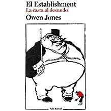 El Establishment (La casta al desnudo)