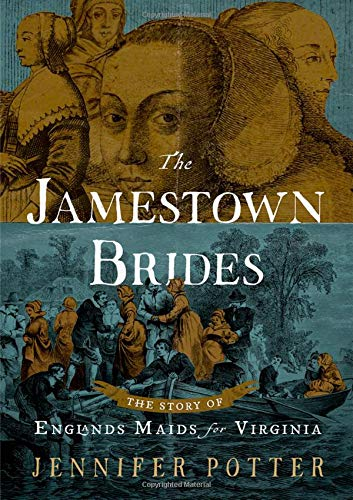 The Jamestown Brides: The Story of England's