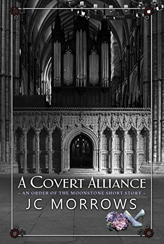 A Covert Alliance (Order of the MoonStone Short Stories Book 4) (English Edition) -
