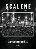 Scalene - Ao Vivo Em Brasilia [Italia] [DVD]