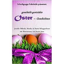 geschickt gestrickte Ostergeschichten: Schreibgruppe Federleicht