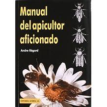 Manual del apicultor aficionado
