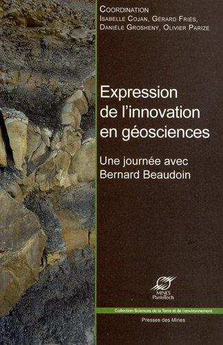 Expression de l'innovation en gosciences: Une journe avec Bernard Baudoin.