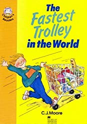 The Fastest Trolley in the World: Elementary Level 4 (Heinemann Children's Readers)
