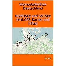 Womostellplätze Deutschland NORDSEE und OSTSEE (inkl.GPS, Karten und Infos)