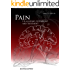 Pain, Its Anatomy, Physiology and Treatment: Second Edition