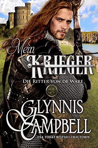 Mein Krieger (Die Ritter von de Ware 2)