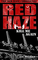 RED HAZE: Kill Me Again (The Red Haze Chronicles Book 5) (English Edition)
