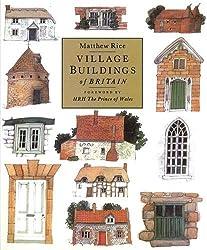 Village Buildings Of Britain Handbook