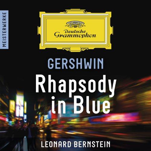 Gershwin: Rhapsody in Blue – M...