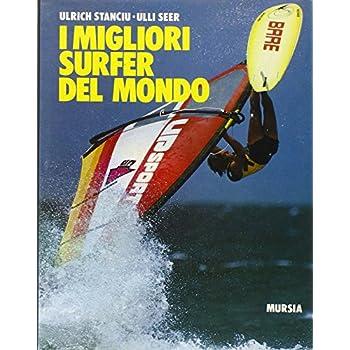 I Migliori Surfer Del Mondo