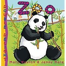 Double Delight: Zoo by Mary Novick (2011-01-26)
