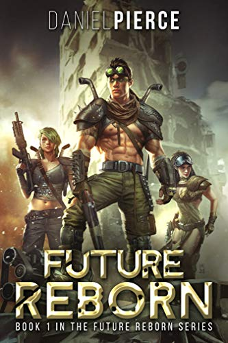 Future Reborn: A Post-Apocalyptic Harem (English Edition)