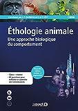 Ethologie animale : Une approche biologique du comportement...