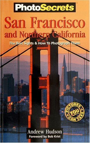 A Photo Tour of San Francisco and Northern California (Photo Tour Books) (English Edition)