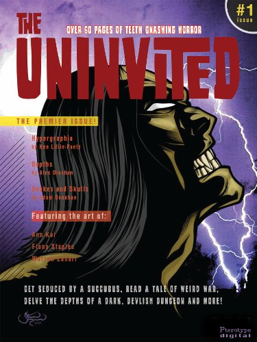 The Uninvited #1 horror magazine featuring short stories and comics form artists from around the globe: Featuring Hypergraphia by Ken Lillie-Paetz (English Edition) -