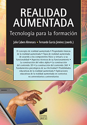 Realidad aumentada. Tecnología para la formación (Educación,Tecnología Educativa nº 16) por Julio/García Jiménez, Fernando (coordinadores) Cabero Almenara