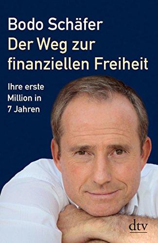 Buchseite und Rezensionen zu 'Der Weg zur finanziellen Freiheit: Die erste Million' von Bodo Schäfer