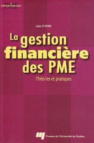Gestion financi?re des PME La by Jos?e St-Pierre (January 19,1999) par Jos?e St-Pierre