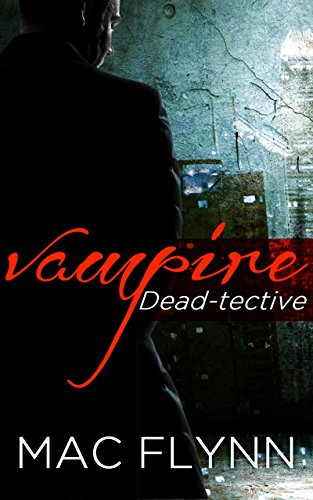 Vampire Dead-tective: Dead-tective, Book 1 (English Edition) (Humor Halloween College)